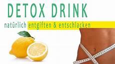 körper entgiften mein lieblings detox drink k 246 rper entgiften entschlacken