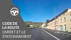 Code De La Route L Arret Et Le Stationnement