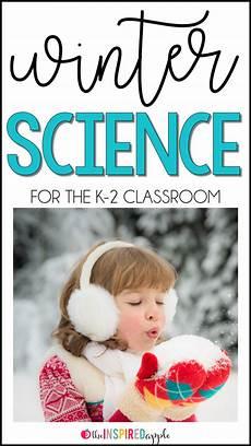 science winter worksheets 12463 winter science activities for kindergarten grade and second grade the inspired apple