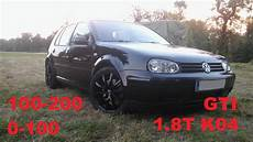 vw golf 4 1 8t gti k04 100 200 0 100 acceleration