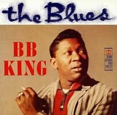 blues music blogspot the blues and roots music blog b b king singin the blues the blues first 2 albums
