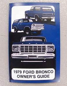 1979 ford bronco owners manual broncograveyard com