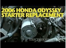 How To Replace a Starter 2006 Honda Odyssey  EricTheCarGuy