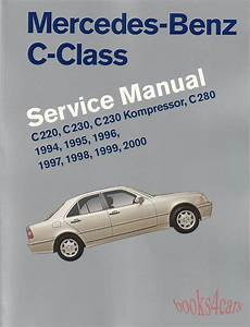 auto repair manual online 2005 mercedes benz c mercedes c class shop manual service repair book robert bentley c220 c280 94 00 ebay