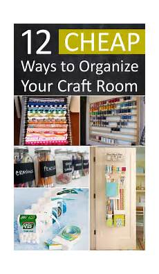 12 cheap ways to organize your craft room sewing room