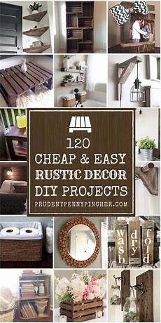Simple Rustic Home Decor Ideas by 120 Cheap And Easy Diy Rustic Home Decor Ideas Cheap Diy