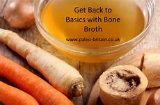 Basics Bone Broth Reviews by Get Back To Basics With Bone Broth Paleo Britain