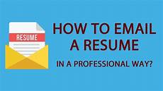 how to email a resume in a professional way youtube