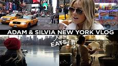 adam new york adam s eats new york city vlog