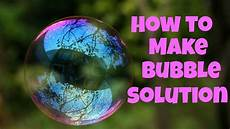 how to make bubble solution basic recipe youtube