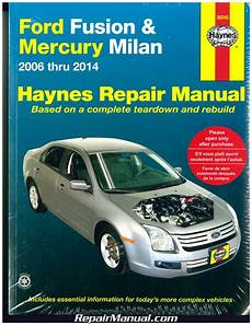 online car repair manuals free 2009 ford fusion user handbook haynes ford fusion 2006 2014 mercury milan 2006 2011 auto repair manual