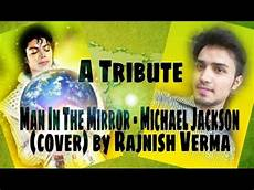 a tribute in the mirror michael jackson cover by - Michael Jackson Vermö