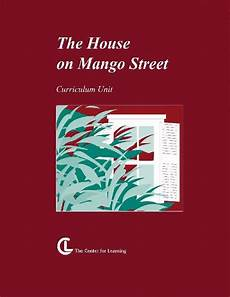 house on mango street lesson plan the house on mango street lesson plans the house on