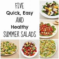 5 Easy And Healthy Summer Salads Easy Peasy Foodie