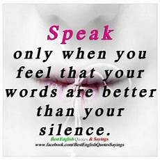 you speak quotes thoughts quotesgram