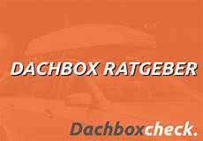 atu dachbox mieten was wiegt eine dachbox dachboxcheck der gro 223 e