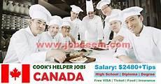 Kitchen Helper Philippines by Cook S Helper In Canada 2018 Kitchen Helper Hiring