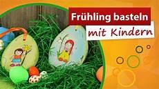 Bastelideen Mit Kindern - fr 252 hling basteln mit kindern ostereier aus