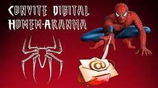 de convite digital homem aranha youtube