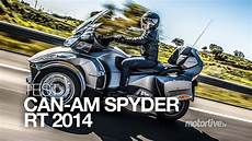 test can am spyder rt 2014 3 cylindres pour 3 roues