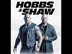 Hobbs Shaw Trailer July 26 2019 Fast And Furious