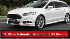2018 Ford Mondeo Titanium Tdci Review