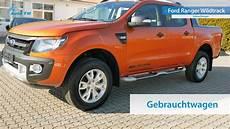 Ford Gebrauchtwagen München - ford ranger wildtrack 4x4 allrad gebrauchtwagen m 252 nchen