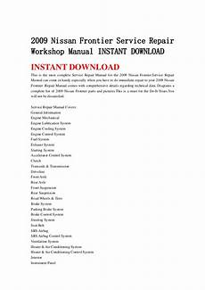 auto repair manual free download 2009 nissan frontier navigation system 2009 nissan frontier service repair workshop manual instant download