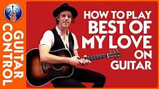 how to play song on guitar how to play best of my on acoustic guitar eagles song lesson guitar
