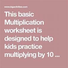 addition worksheets horizontal form 8882 this basic multiplication worksheet is designed to help practice multiplyin math