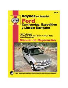 automotive repair manual 2008 lincoln navigator engine control spanish language ford y lincoln haynes manual de reparaci 243 n 1997 2009 f 150 expedition f