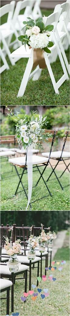 20 must have wedding chair decorations for ceremony wedding weddingideas weddingdecorations