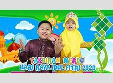 TAKBIRAN VERSI ANAK MERDU HARI RAYA IDUL FITRI 2020   FULL