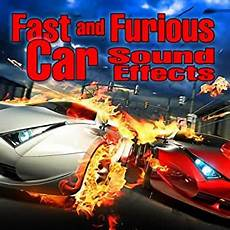Fast And Furious Car Sound Effects By Dr Sound Fx On