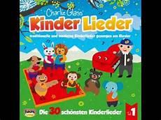 Kinderlieder Auf Der Mauer Auf - glass die sch 246 nsten kinderlieder 1 auf der
