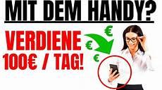 100 am tag mit dem smartphone geld verdienen