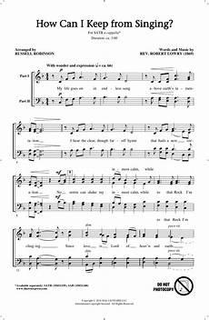 singing music sheet how can i keep from singing sheet music robinson satb choir