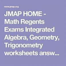 geometry regents worksheets 872 jmap home math regents exams integrated algebra geometry trigonometry worksheets answers