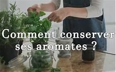 conserver herbes aromatiques comment conserver ses herbes aromatiques cultivea