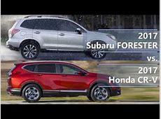 2017 Subaru Forester vs 2017 Honda CR V (technical