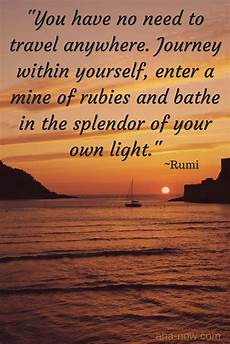 quot you have no need to travel anywhere journey within yourself enter a mine of rubies and bathe