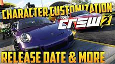 date beta the crew 2 the crew 2 character customization release date more