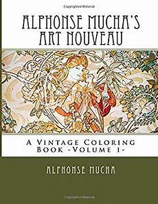 Jugendstil Malvorlagen Vintage Alphonse Mucha S Nouveau A Vintage Coloring Book