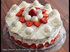 rezept rezepte erdbeer raffaello torte