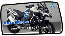 2019 bmw 1200 gs adventure wow amazing 2019 bmw r 1200 gs adventure road