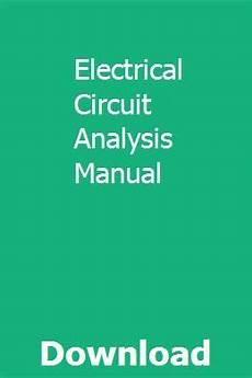electrical circuit analysis manual electronic circuit design circuit analysis