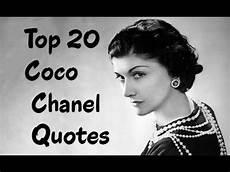 Top 20 Coco Chanel Quotes The Fashion Designer