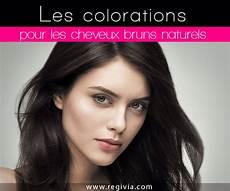 Quelle Coloration Choisir Quand On A Des Cheveux Bruns