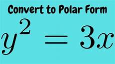 converting the rectangular equation y 2 3x into polar