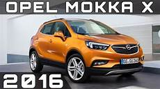 2016 opel mokka x review